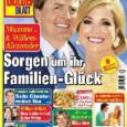 DAS GOLDENE BLATT – Sorgen um ihr Familien-Glück